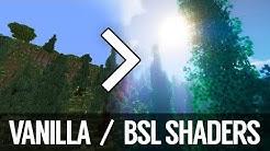 Vanilla VS BSL Shaders v7.0 - Minecraft Shaders   Minecraft 1.12.2