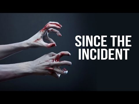 """Since the Incident"" Creepypasta"