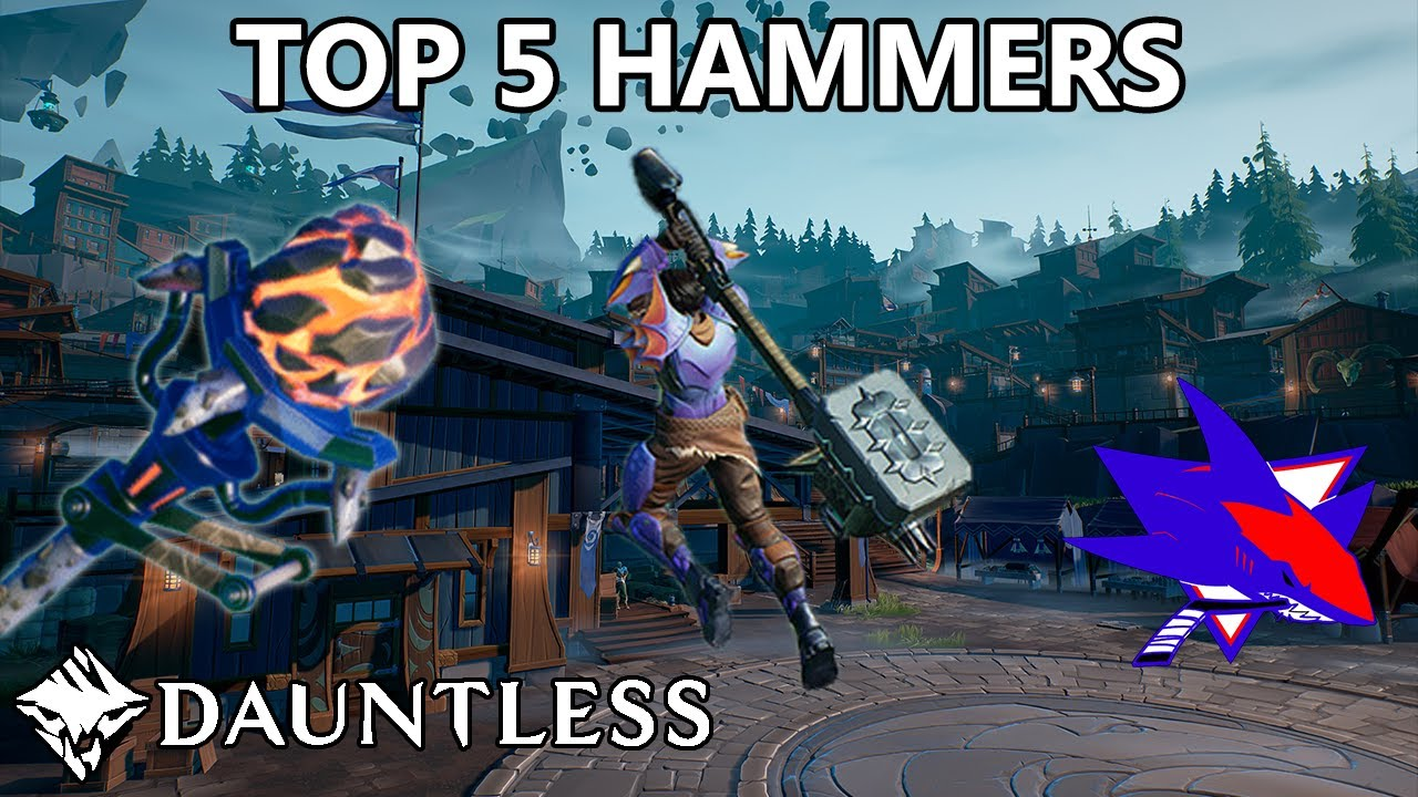 Dauntless Top 5 Hammers - RBS