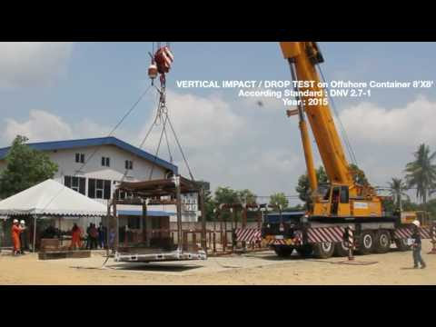 Vertical Impact / Drop Test on DNV 2.7-1 / BSEN 12079 Offshore Container