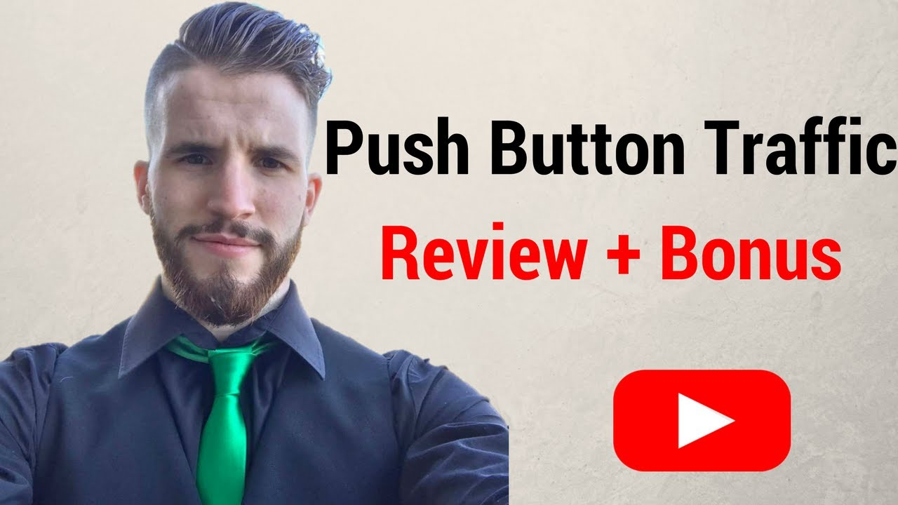 Push Button Traffic Review and Bonus | Push Button Traffic Software