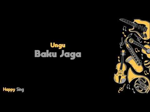 Baku Jaga - UNGU Song For Manado (Karaoke Minus One Tanpa Vokal Dengan Lirik)