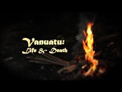 Vanuatu: Life & Death (2014)
