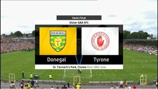 Donegal v Tyrone - Ulster Senior Football Championship 2017 - Semi Final - HIGHLIGHTS