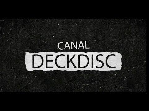 Trailer Canal Deckdisc