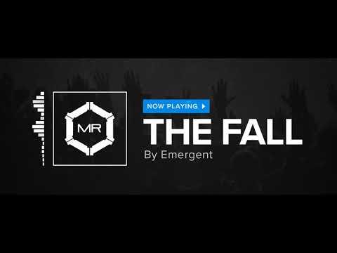 Emergent - The Fall [HD]