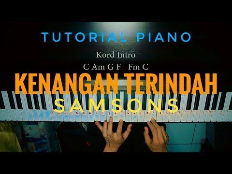 Tutorial Piano Kenangan Terindah-Samsons by Adi