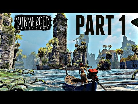 Submerged Walkthrough Part 1 - INTRO! (Ps4/Xbox One Gameplay 1080p HD) streaming vf