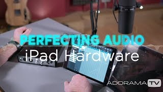 iPad Hardware: Perfecting Audio