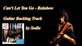 Can't Let You Go - Rainbow cover by Sodie (Guitar Backing Track)