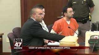 Court to hear Larry Nassar's appeal