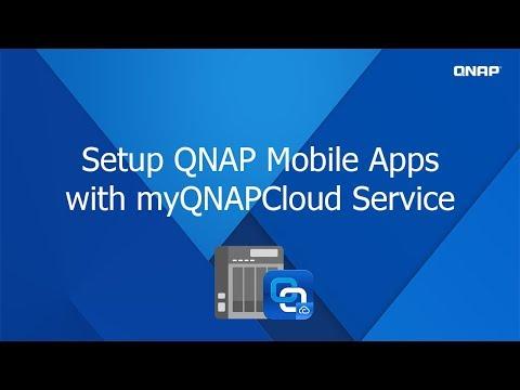 QNP 339 - Setup QNAP mobile apps with myQNAPCloud service
