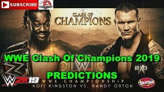 WWE Clash Of Champions 2019 WWE Championship Kofi Kingston vs  Randy Orton Predictions WWE 2K19