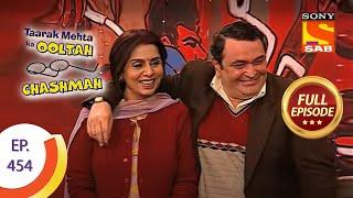 Taarak Mehta Ka Ooltah Chashmah - Episode 454
