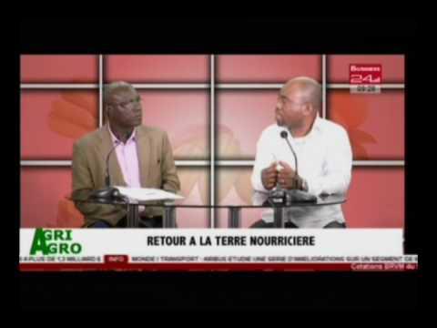 Business 24 / Agri Agro - Retour à la terre nourricière