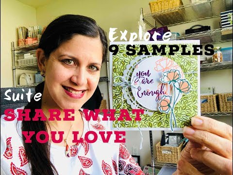 Stampin'Up! Share What You Love Suite 9 samples!