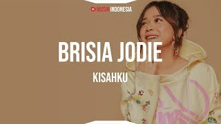 Download lagu Brisia Jodie - Kisahku (Lyrics)