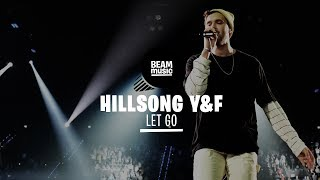 HILLSONG YOUNG & FREE - LET GO [LIVE at EOJD 2019]