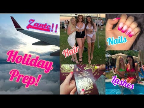 Prep and Pack With Me For My Holiday To Zante!! Hair, Nails, Lashes etc!