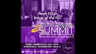 2nd Annual Policy, Politics & Donor Summit - Panel Four - Power of the PAC