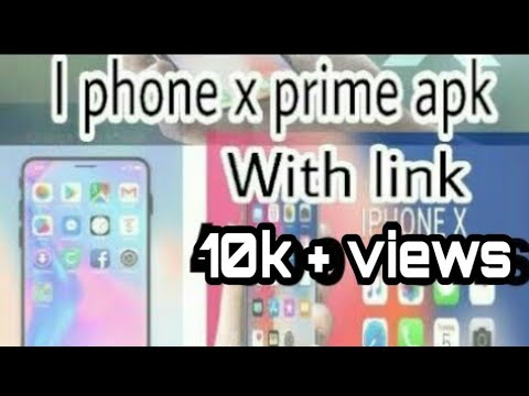 I phone x launcher prime apk no ads   With download link