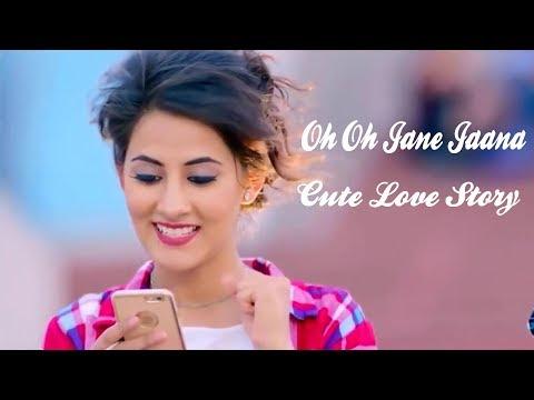 Oh Oh Jane Jaana | Cute LOve Story | Whatsapp Video 2018