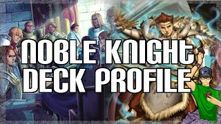 Yugioh Noble Knight Deck Profile - January 2015