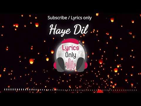 haye-dil-bechara-full-song- -parey-hut-love- -sheheryar-munawar- -maya-ali