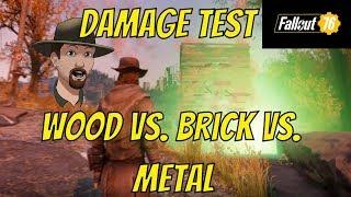 Fallout 76- Damage Against Walls Tested- Metal vs Brick vs Wood
