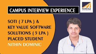 Campus Interview Experience : Nithin Dominic - SOTI (7 LPA) & KEY VALUE SOFTWARE SOLUTIONS (5 LPA) screenshot 1