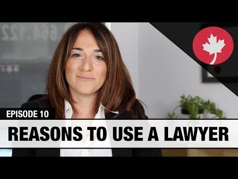Reasons to use a lawyer - Real Talk Immigration #10