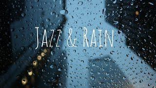 Relaxing Jazz Music for Rainy Day's