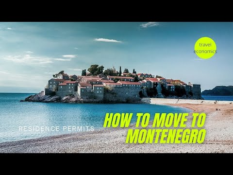 How to Move to Montenegro? (Visa, Residence Permit to Work, Retire)