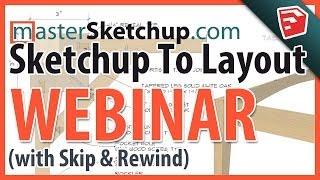 Sketchup to LayOut Webinar