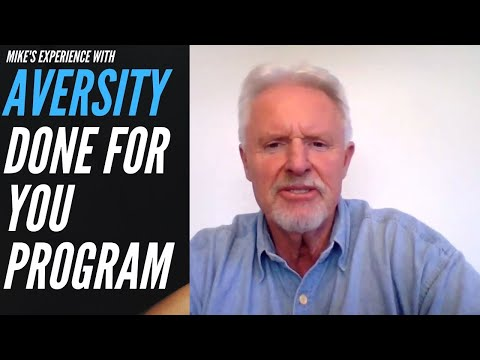 Mike's Experience with Aversity Done For You Online Business Program