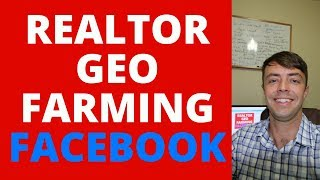 Real-Estate Agent Geo-Farming With Facebook!