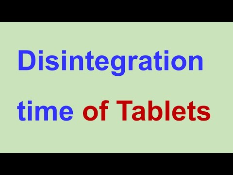 Requirement Of Disintegration Time: Pharmaceutical Tablets