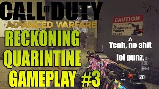 COD: AW Reckoning DLC | QUARANTINE #3 (Reckoning DLC Gameplay)