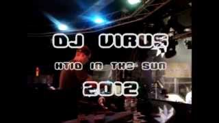 DJ Virus Live @ HTID In The Sun, June 22, 2012 Full Set With Video