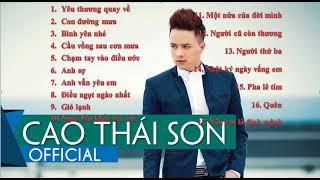 Những bài hát hay nhất của Cao Thái Sơn