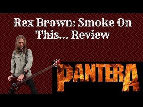 Rex Brown: Smoke On This... Review