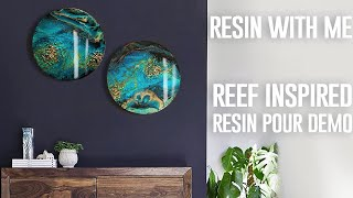 | REEF INSPIRED RESIN'ART | resin pour on round boards | DEMONSTRATION |
