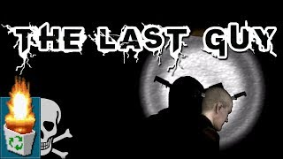 "Garbage Game: ""The Last Guy"""