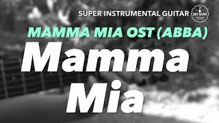 ABBA Mamma Mia (Here We Go Again) OST instrumental guitar karaoke cover with lyrics