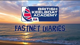 Rolex Fastnet 2019 - DAY 1 - British Keelboat Academy Diaries - Follow the race with our Sailors