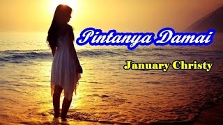 January Christy - Pintanya Damai (Video Lagu + Lyric)