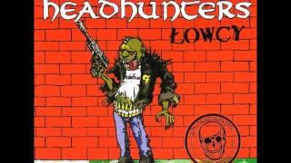 The Headhunters - Łowcy [Full Album] 2005