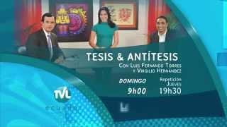 Tesis y Antítesis - Promo Programa 57 - Evaluación del Trabajo Legislativo 2014