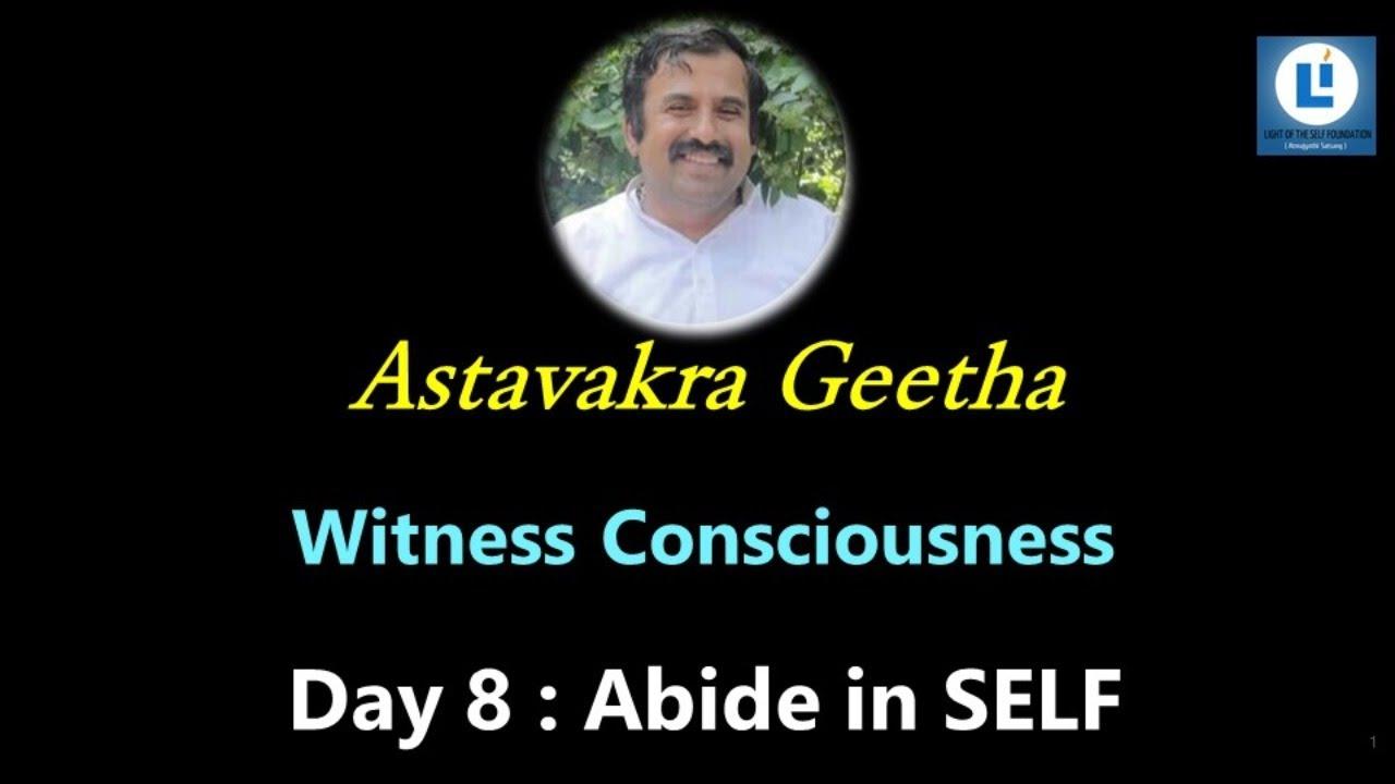 Download Abide in Self D8 #AstavakraGita #selfenquiry #vicharamarg #advaita