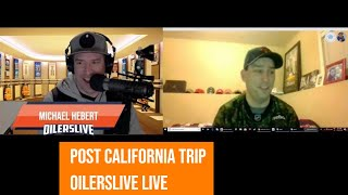 OILERSLIVE Live Post California Road Trip - OILERS go 2 and 2